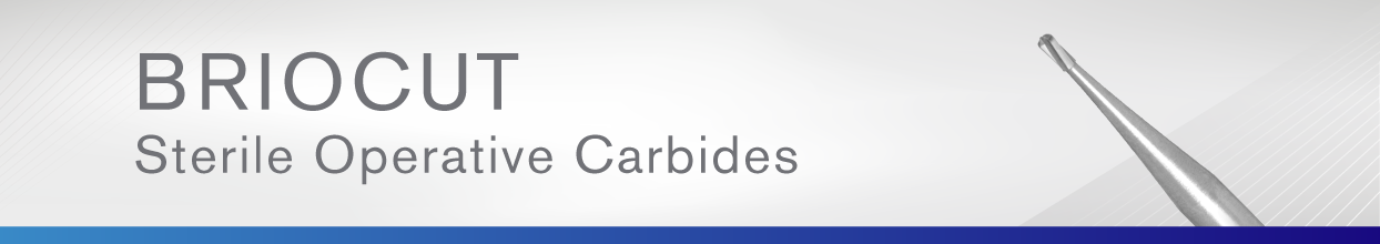 BrioCut Sterile Operative Carbides | Brasseler USA