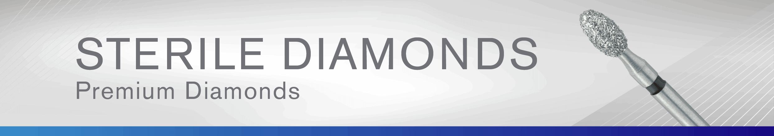 Sterile, Premium Diamonds