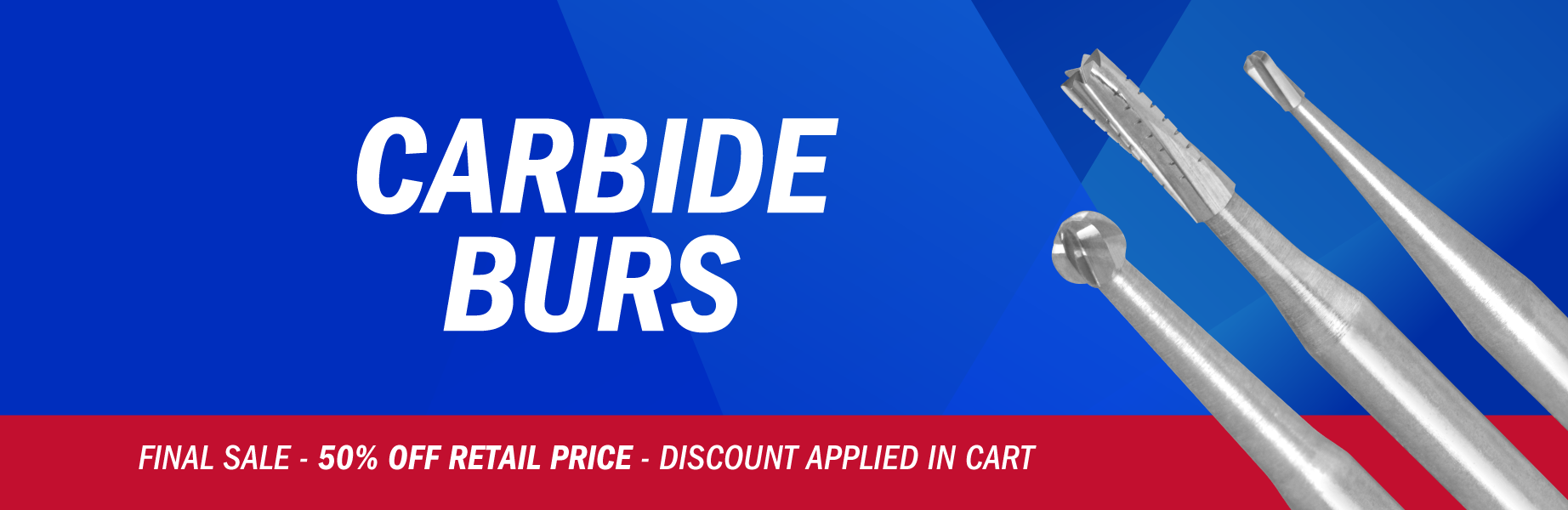 Final Sale Dental Carbide Burs - Up to 50% off Retail Price