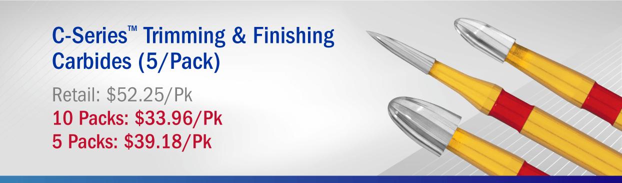 C-Series Trimming & Finishing Carbide: Buy 5 Packs: $39.18/Pk